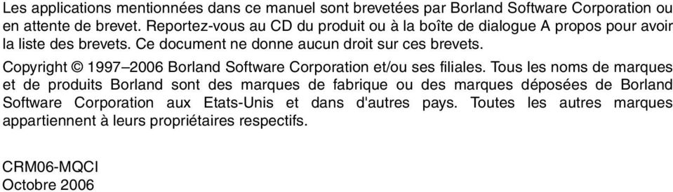 Copyright 1997 2006 Borland Software Corporation et/ou ses filiales.