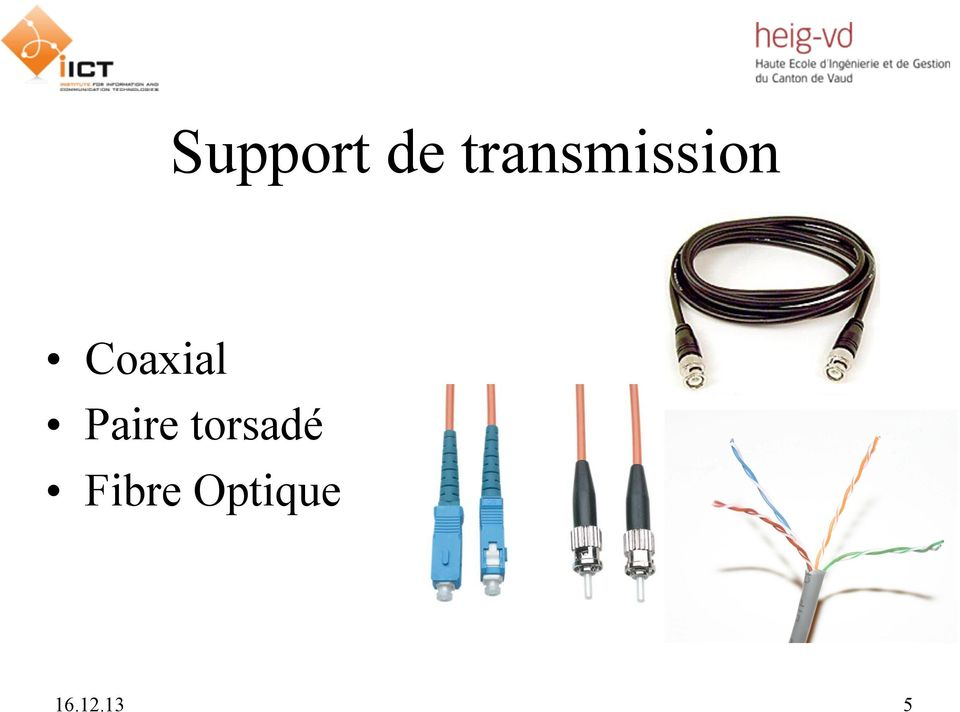 Coaxial Paire
