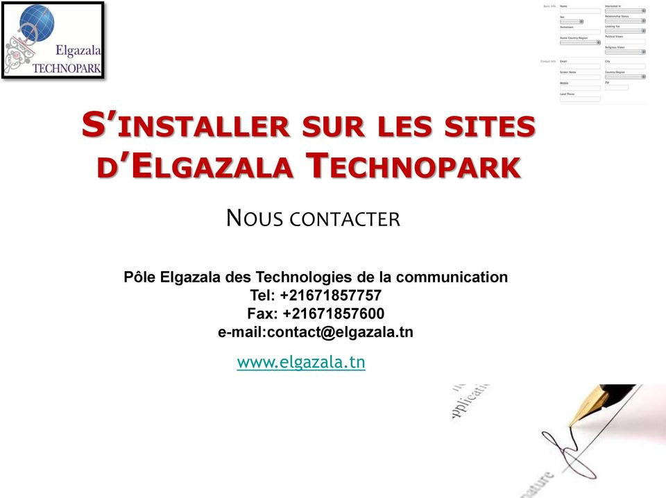 de la communication Tel: +21671857757 Fax: