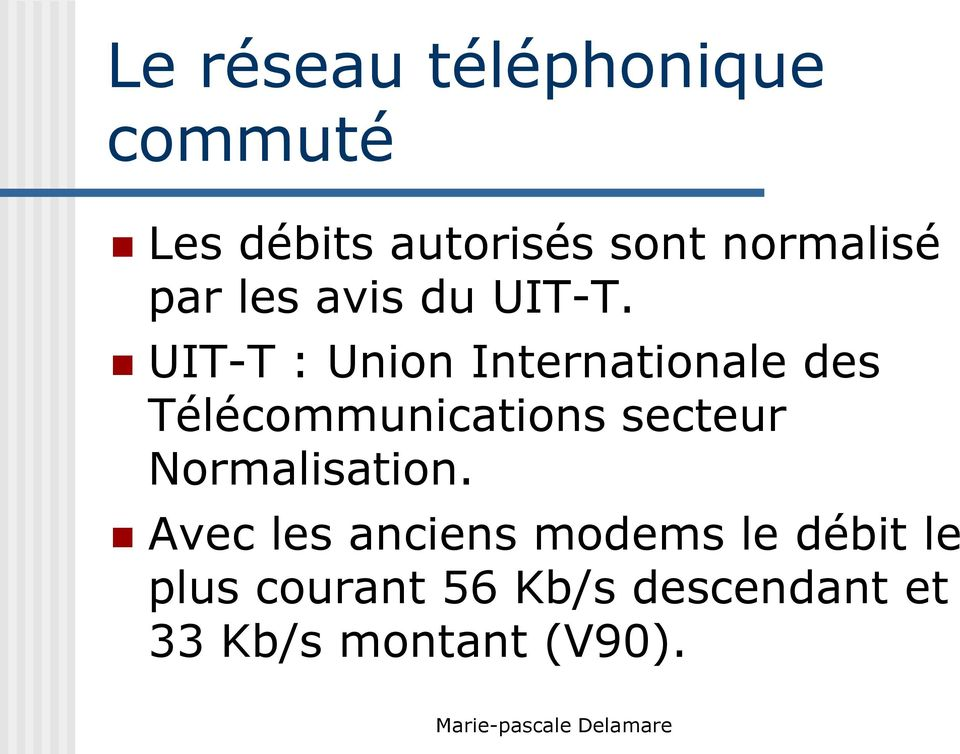 UIT-T : Union Internationale des Télécommunications secteur