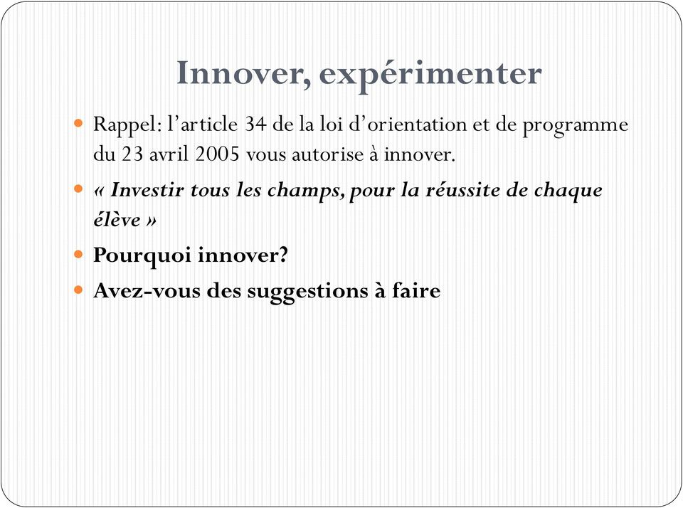 à innover.
