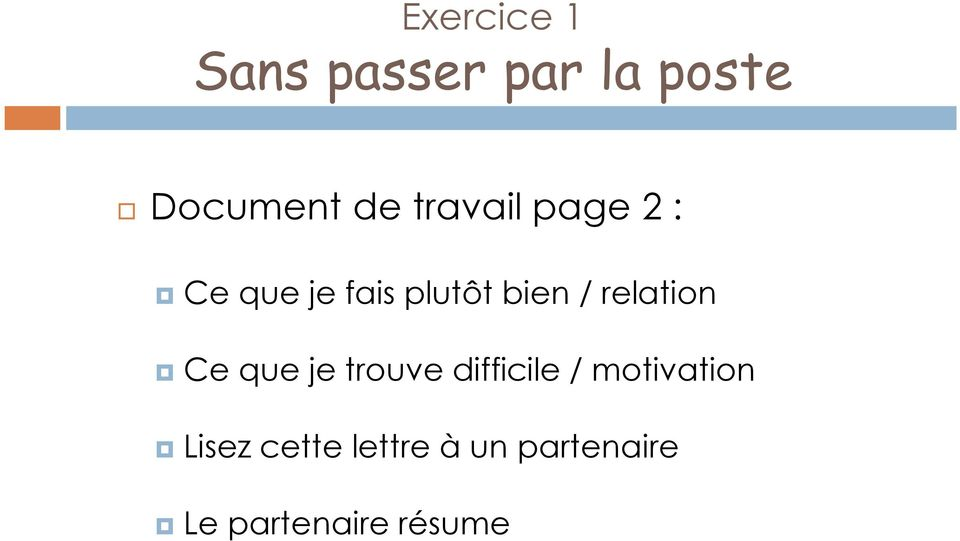 relation Ce que je trouve difficile / motivation