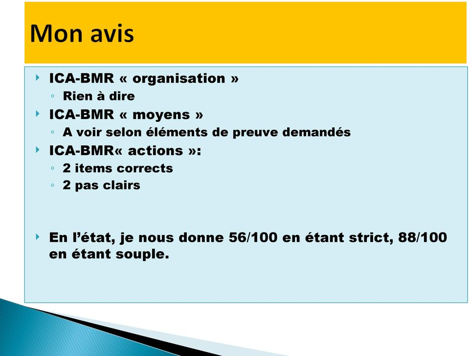 ICA-BMR«actions»: 2 items corrects 2 pas clairs En l