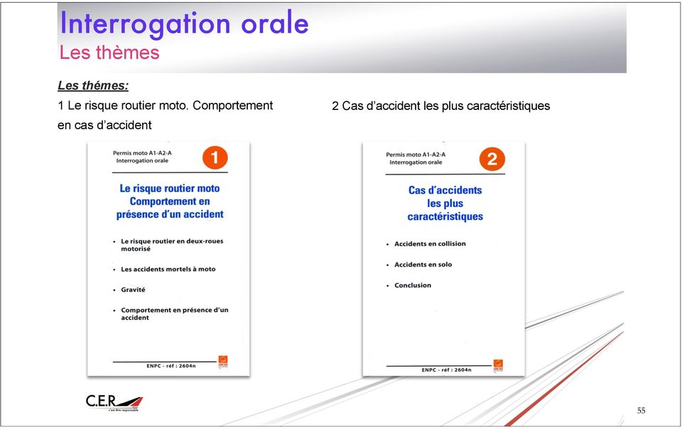 Comportement en cas d accident 2 Cas