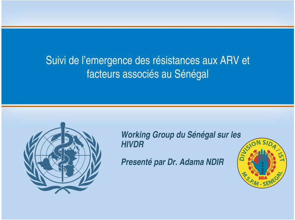 associés au Sénégal Working Group