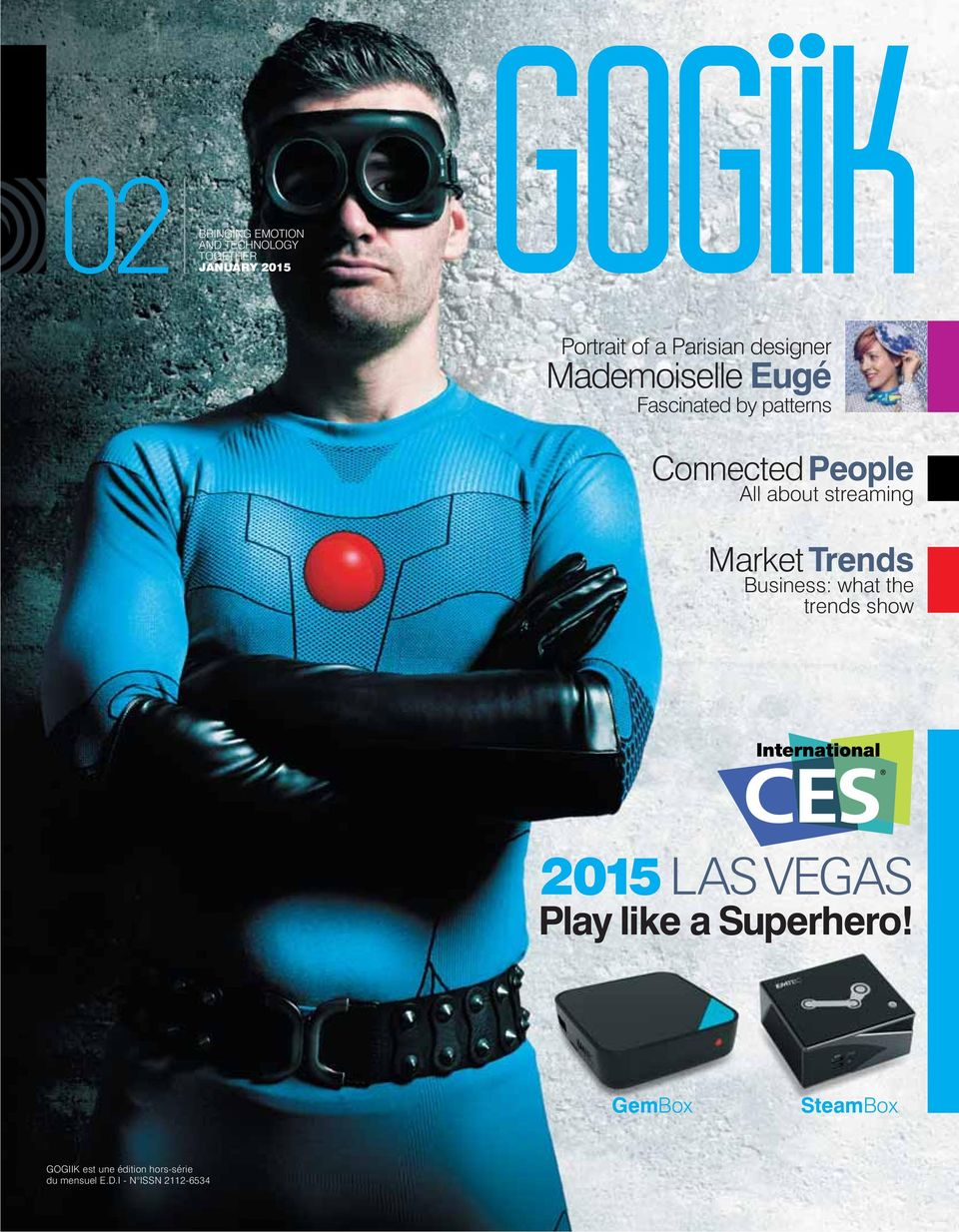 Business: what the trends show 2015 LAS VEGAS Play like a Superhero!