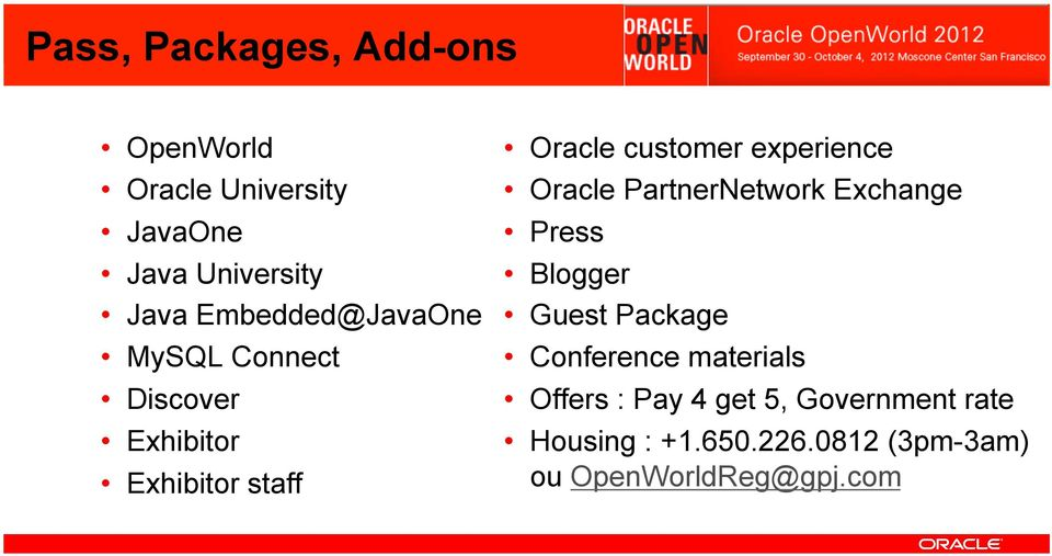 experience Oracle PartnerNetwork Exchange Press Blogger Guest Package Conference