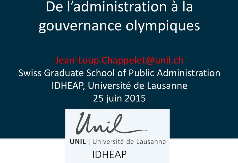 ch Swiss Graduate School of Public Administration IDHEAP, Université de