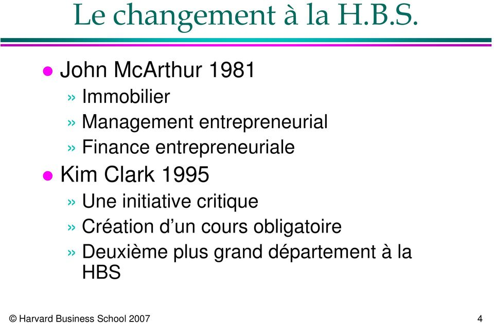 Finance entrepreneuriale Kim Clark 1995» Une initiative