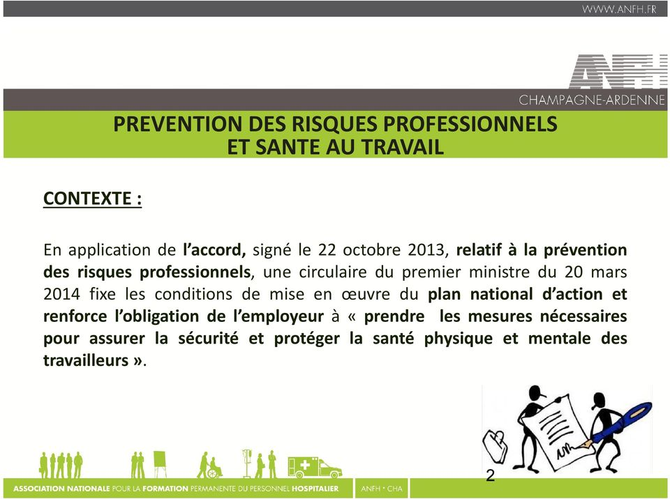 les conditions de mise en œuvre du plan national d action et renforce l obligation de l employeur à