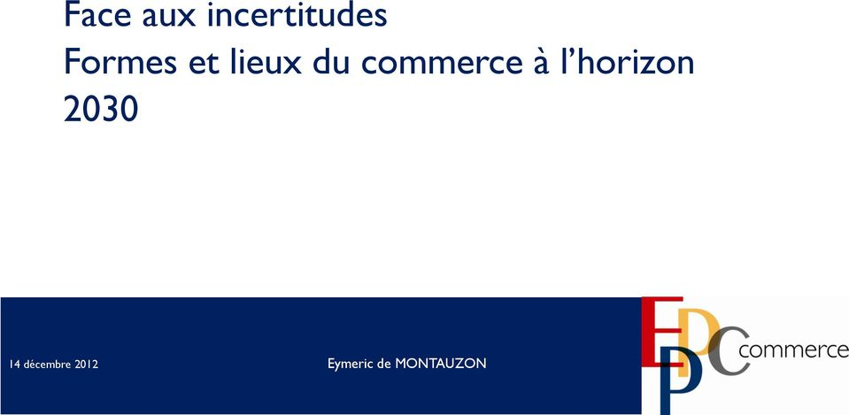 commerce à l horizon 2030