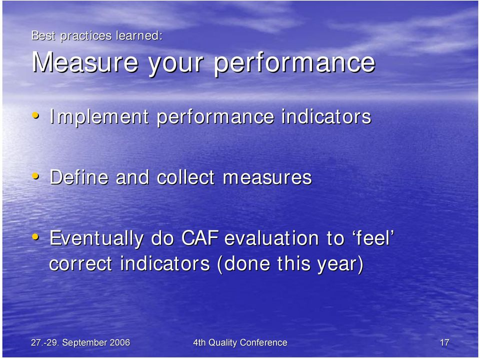 Eventually do CAF evaluation to feel correct indicators