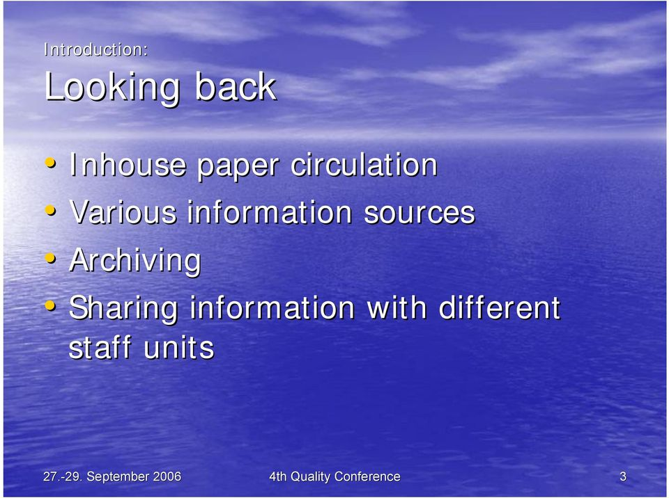 Archiving Sharing information with different