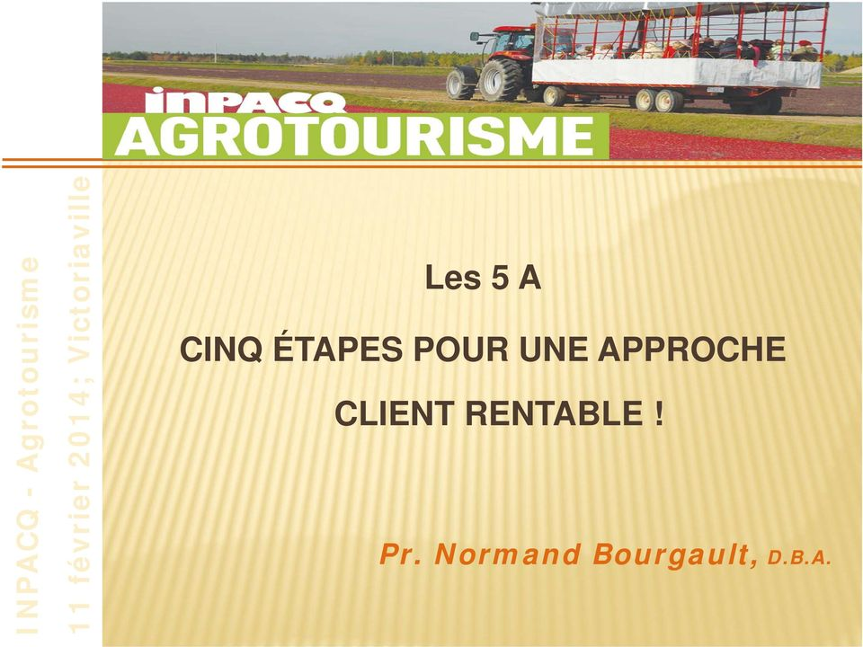 Normand Bourgault, D.B.A.