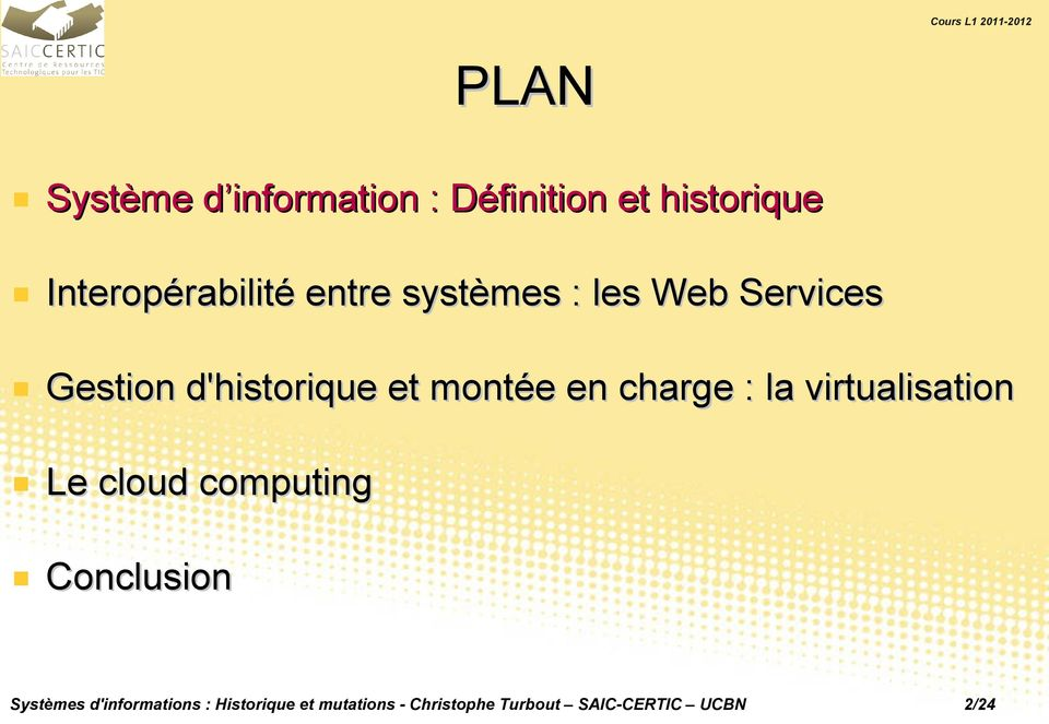 charge : la virtualisation Le cloud computing Conclusion Systèmes