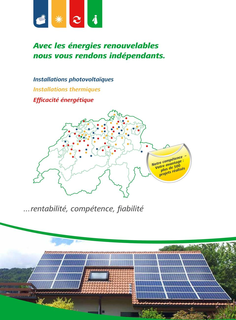 Installations photovoltaïques Installations thermiques