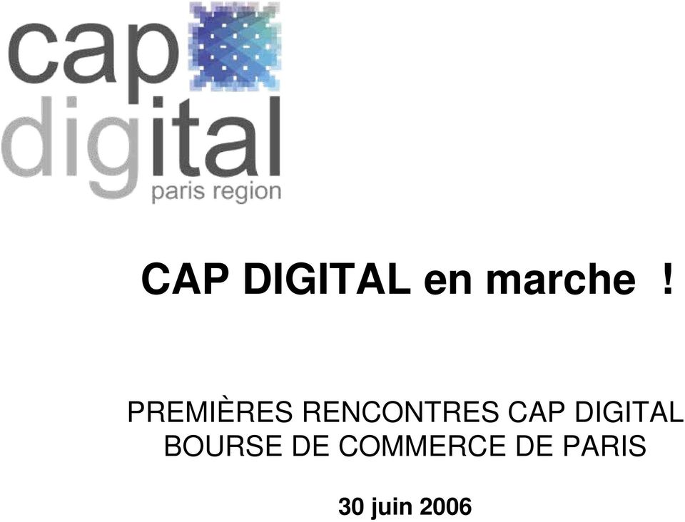 CAP DIGITAL BOURSE DE