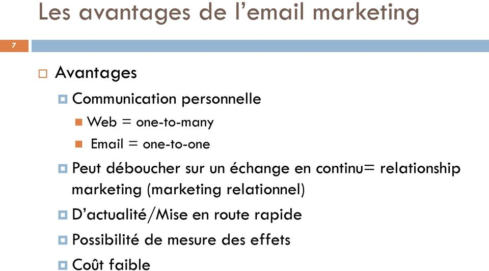 un échange en continu= relationship marketing (marketing