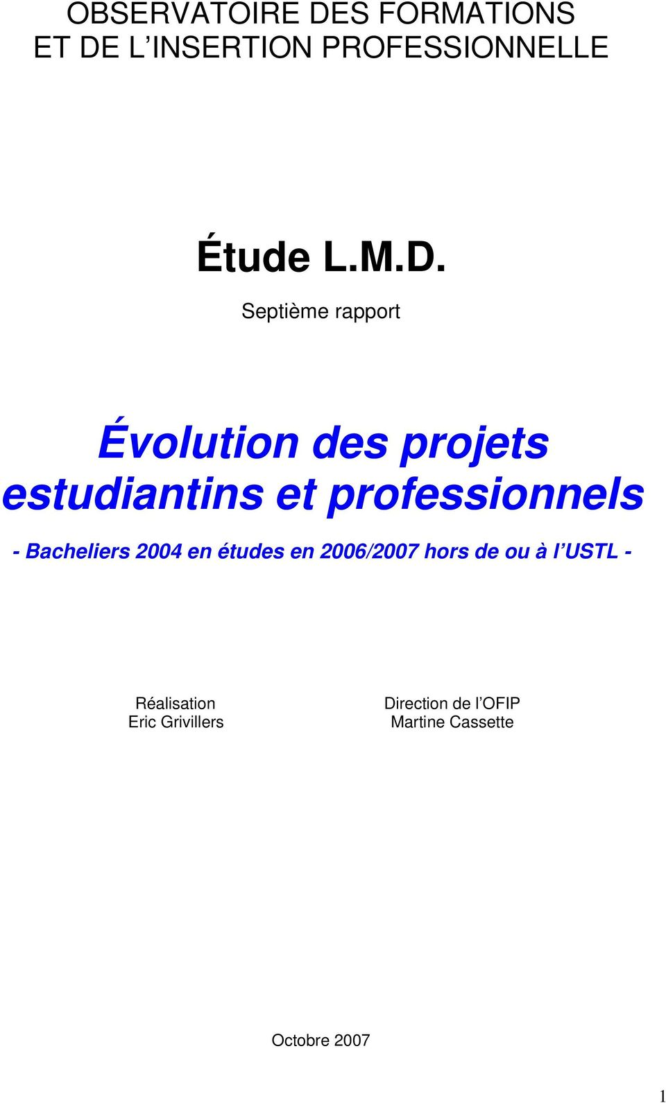 L INSERTION PROFESSIONNELLE Étude L.M.D.