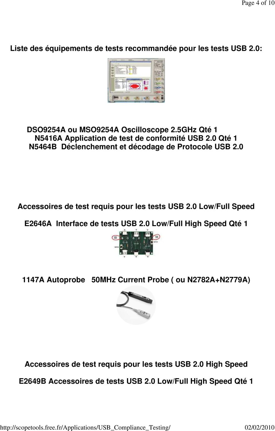 0 Accessoires de test requis pour les tests USB 2.0 Low/Full Speed E2646A Interface de tests USB 2.