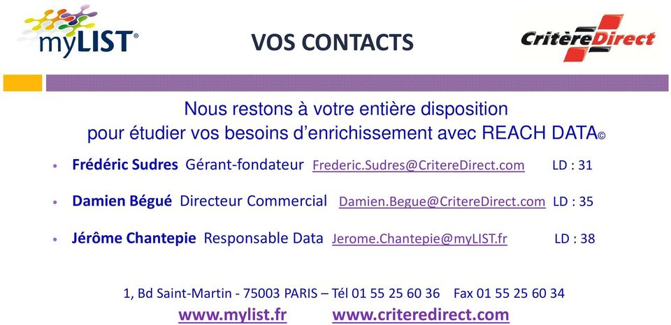 com LD: 31 Damien Bégué Directeur Commercial Damien.Begue@CritereDirect.