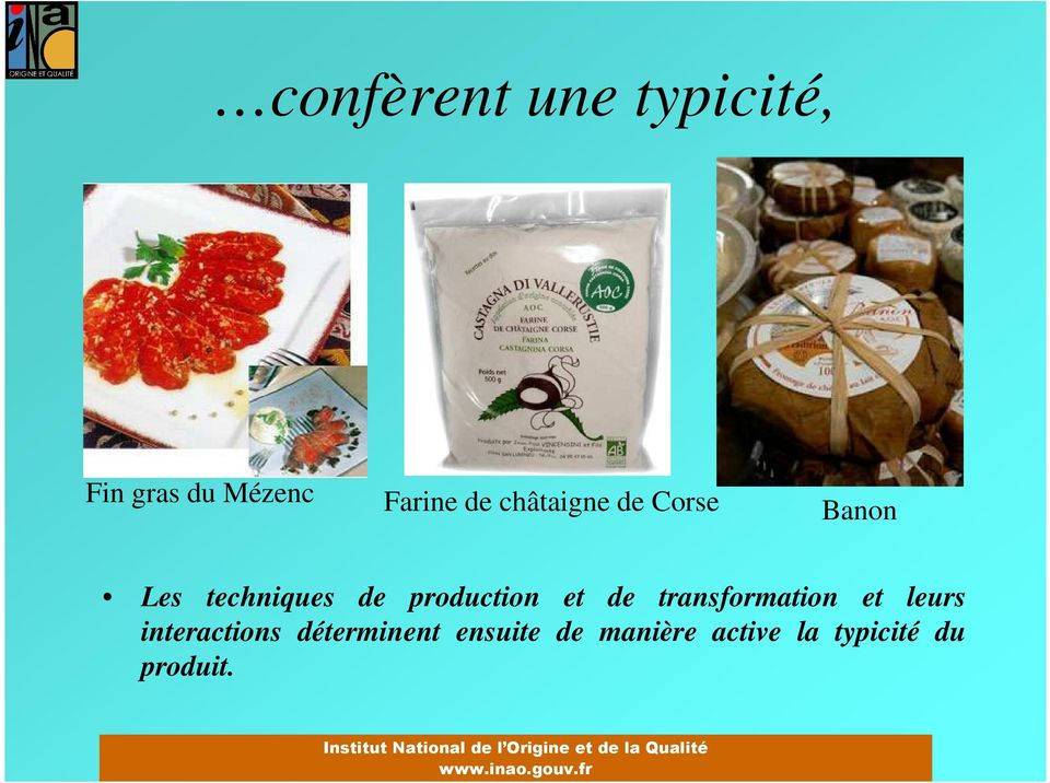 production et de transformation et leurs