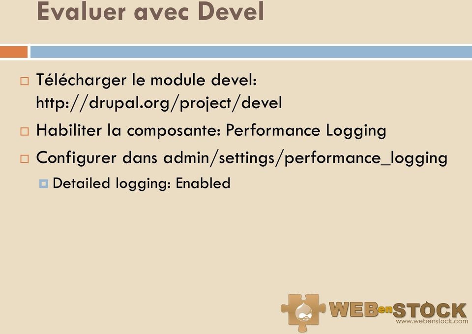 org/project/devel Habiliter la composante: