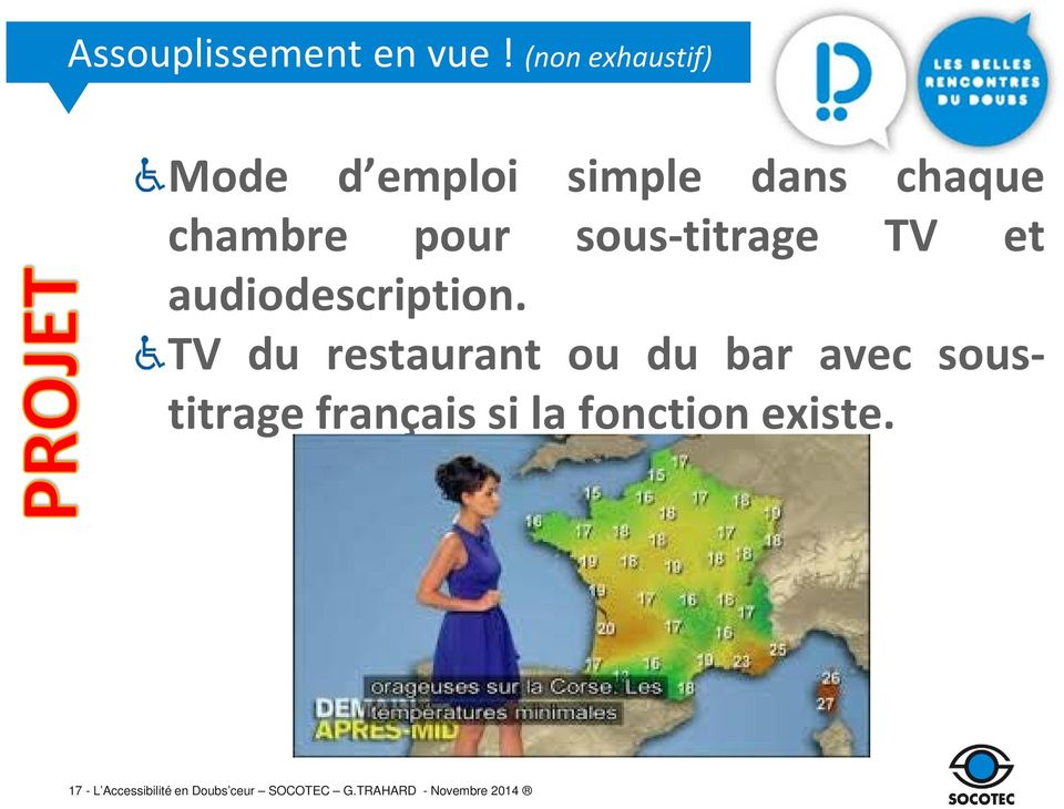 sous-titrage TV et audiodescription.