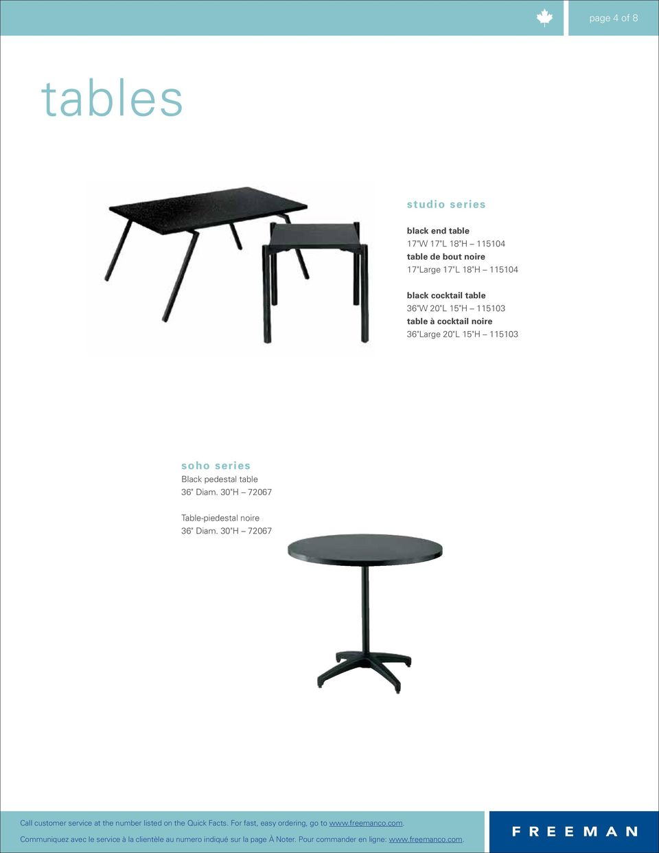 "30""H 72067 Table-piedestal noire 36"" Diam. 30""H 72067 Call customer service at the number listed on the Quick Facts."