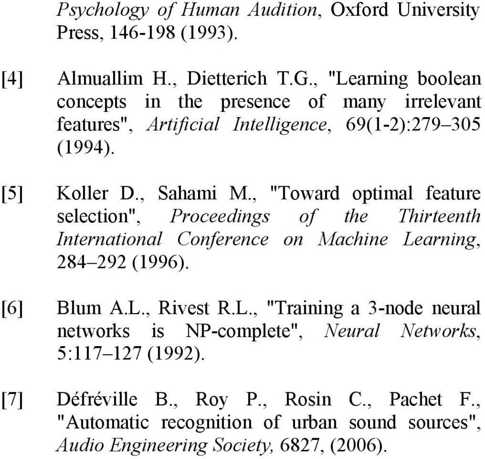 ", ""Toward optimal feature selection"", Proceedings of the Thirteenth International Conference on Machine Le"