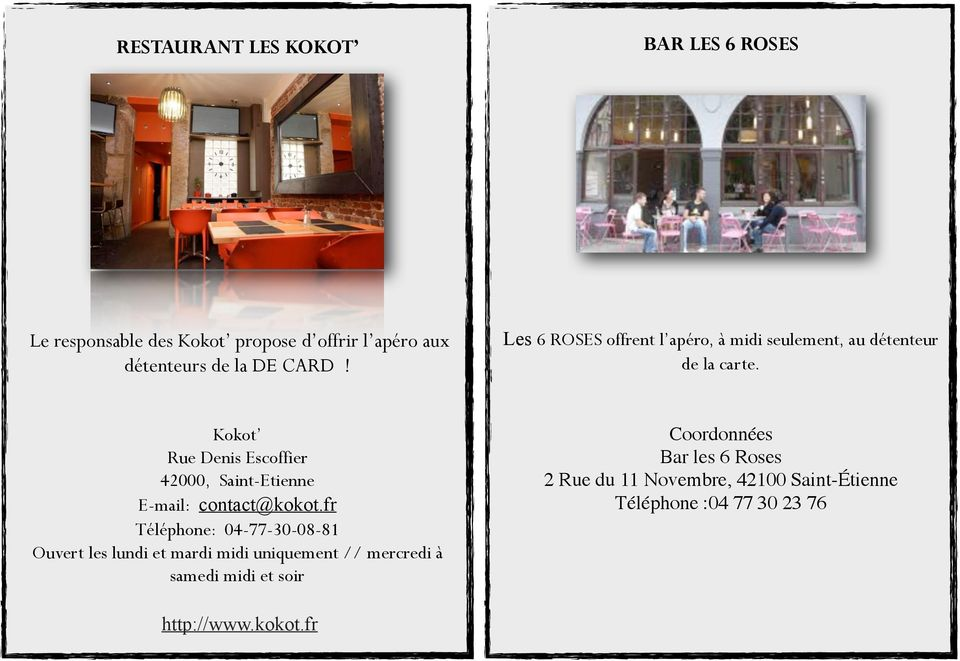 Kokot Rue Denis Escoffier 42000, Saint-Etienne E-mail: contact@kokot.