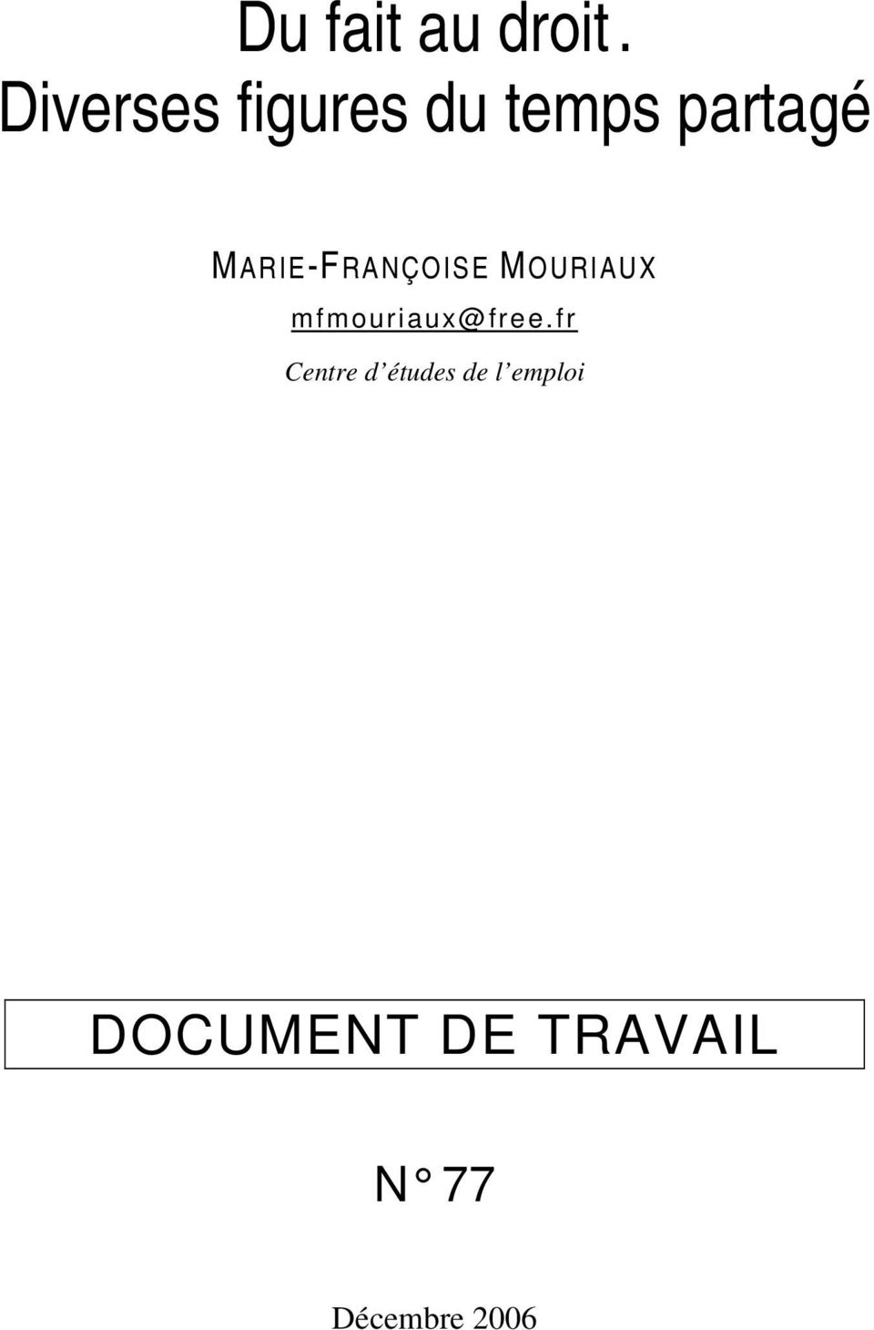 MARIE-FRANÇOISE MOURIAUX mfmouriaux@free.