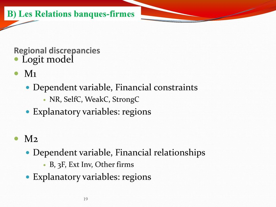 Explanatory variables: regions M2 Dependent variable, Financial