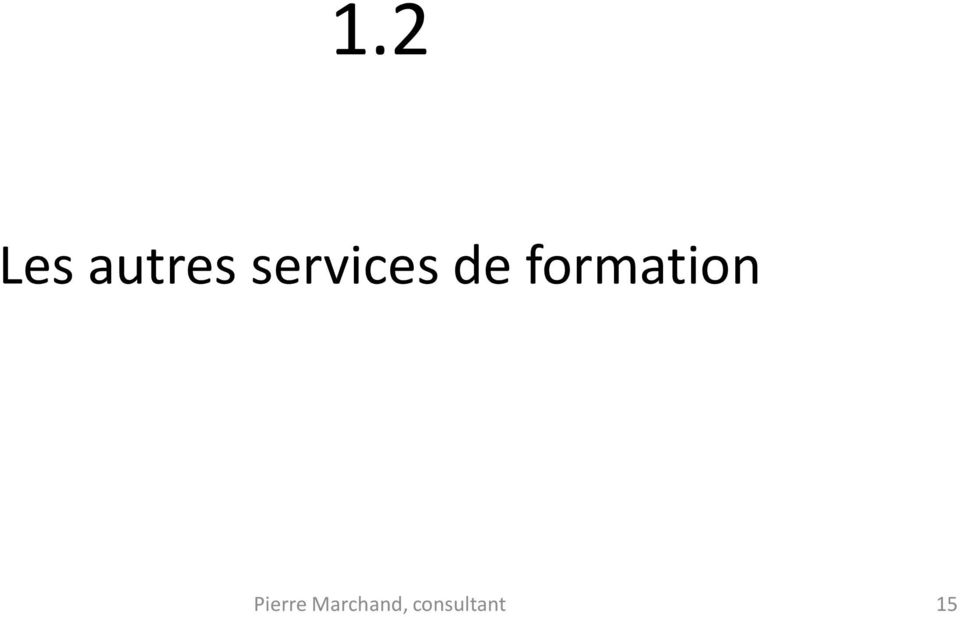 formation Pierre