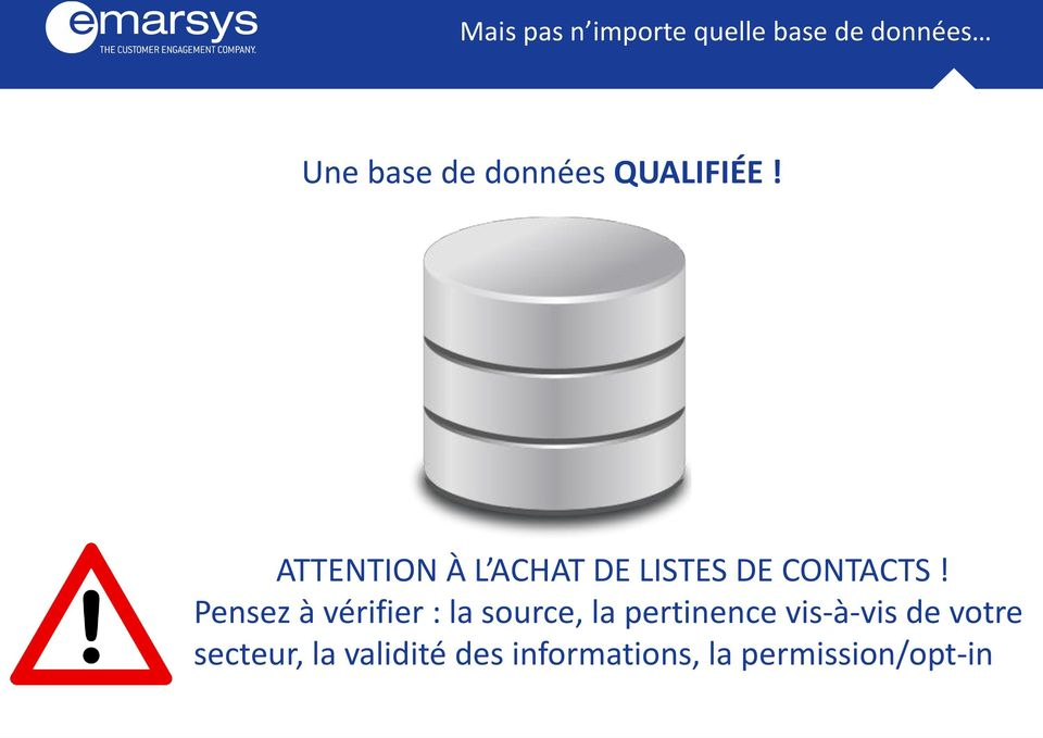 ATTENTION À L ACHAT DE LISTES DE CONTACTS!