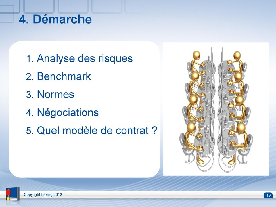 Benchmark 3. Normes 4.