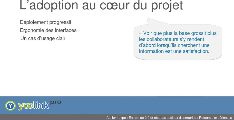 plus la base grossit plus les collaborateurs s y rendent
