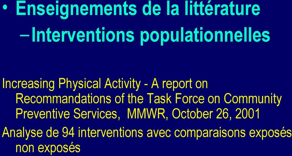 Task Force on Community Preventive Services, MMWR, October 26,