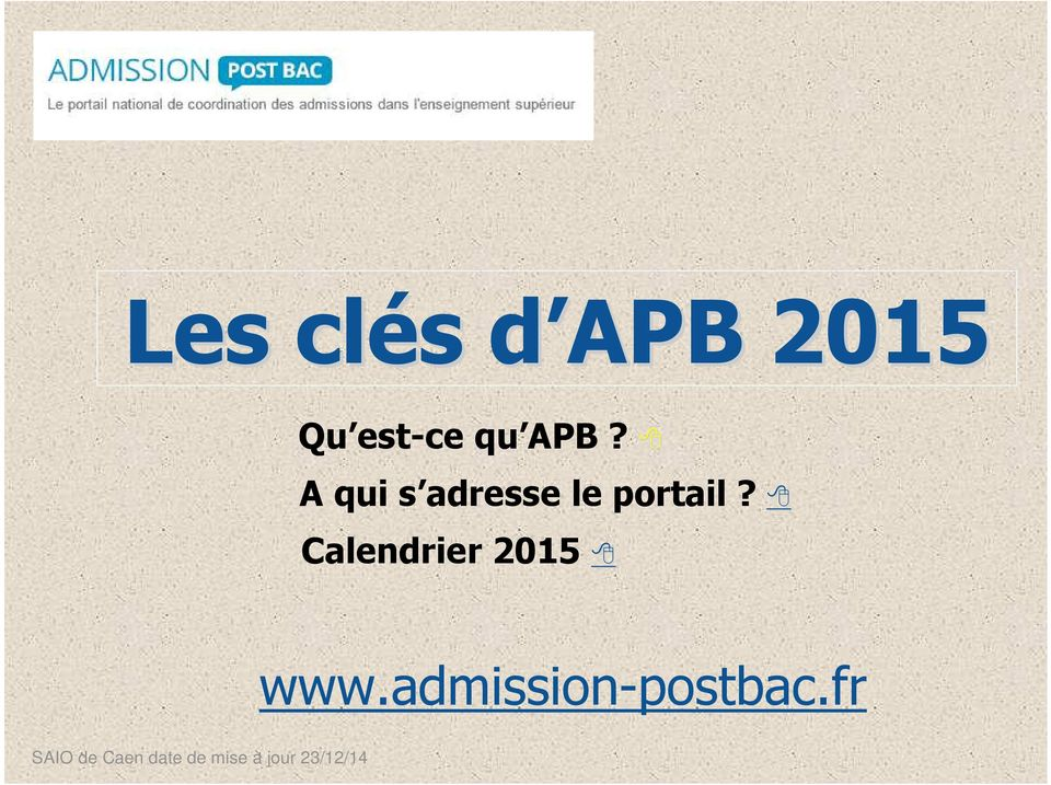 Calendrier 2015 www.admission-postbac.