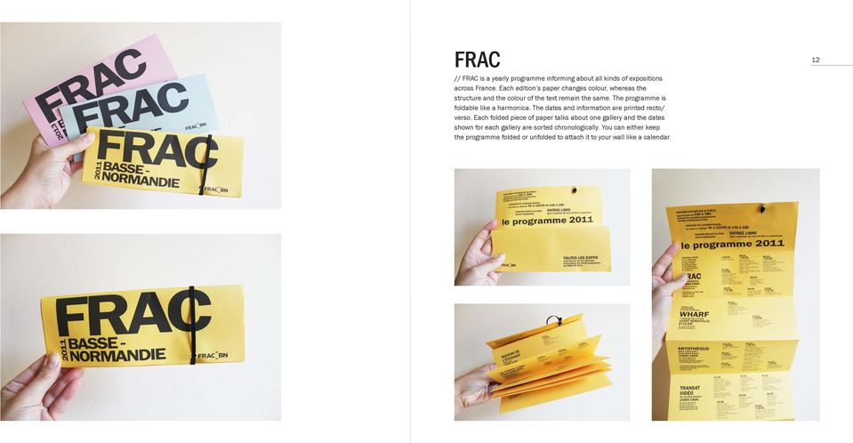 The programme is foldable like a harmonica. The dates and information are printed recto/ verso.