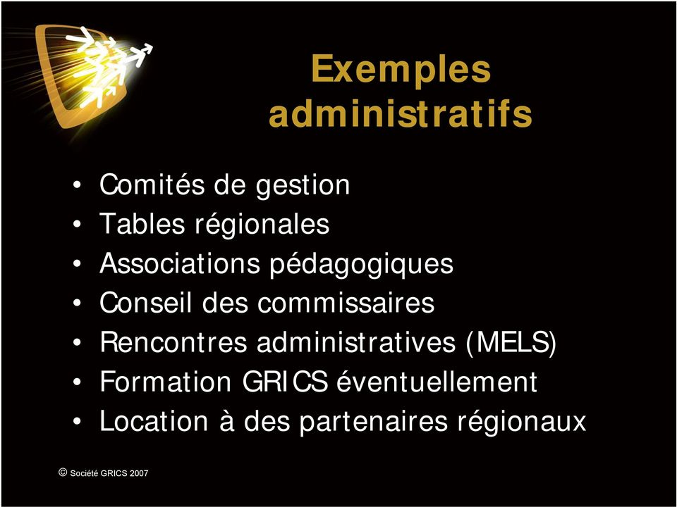 commissaires Rencontres administratives (MELS)
