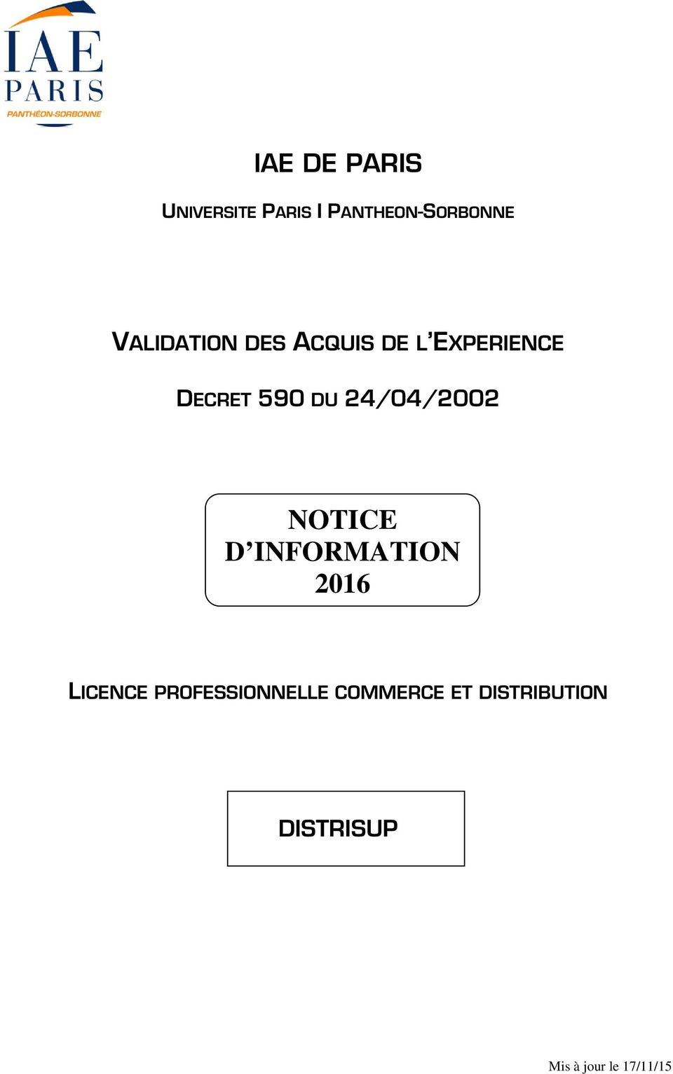 24/04/2002 NOTICE D INFORMATION 2016 LICENCE