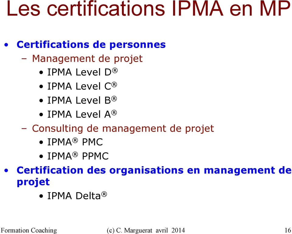 Consulting de management de projet IPMA PMC IPMA PPMC Certification