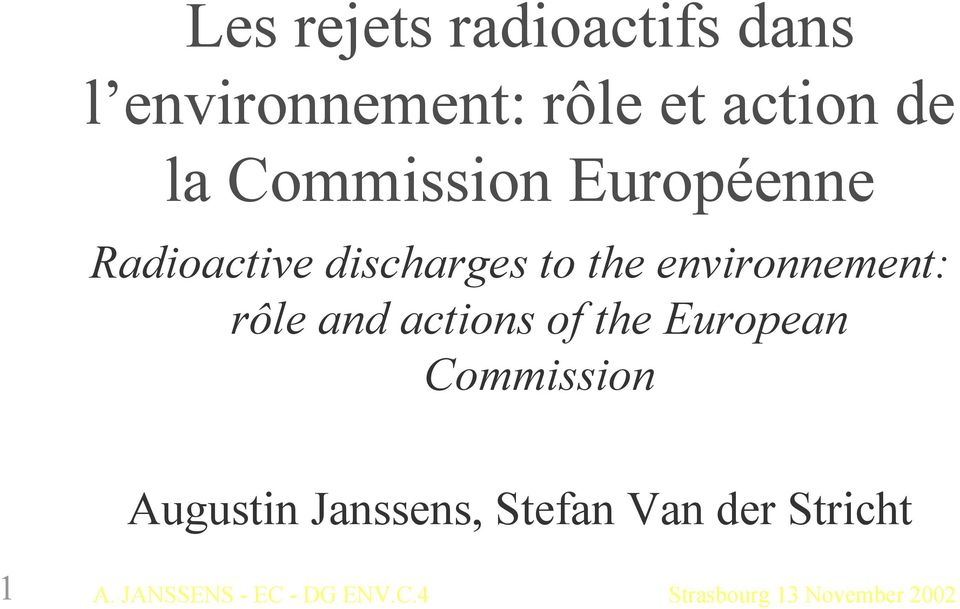 discharges to the environnement: rôle and actions of