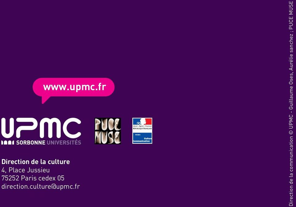 75252 Paris cedex 05 direction.culture@upmc.