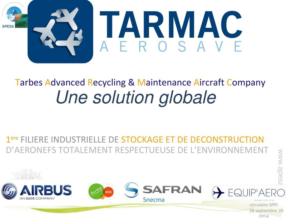 FILIERE INDUSTRIELLE DE STOCKAGE ET DE DECONSTRUCTION D AERONEFS