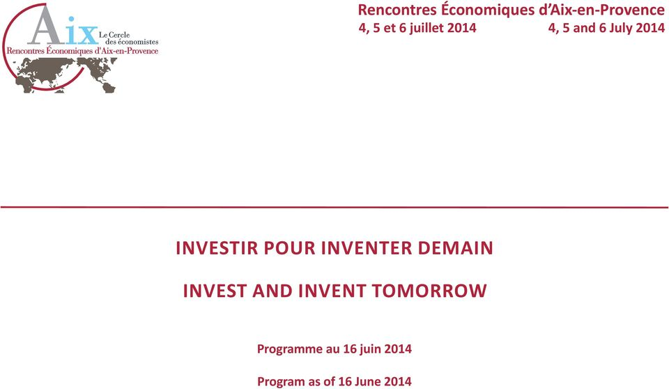 pour inventer demain Invest and invent tomorrow