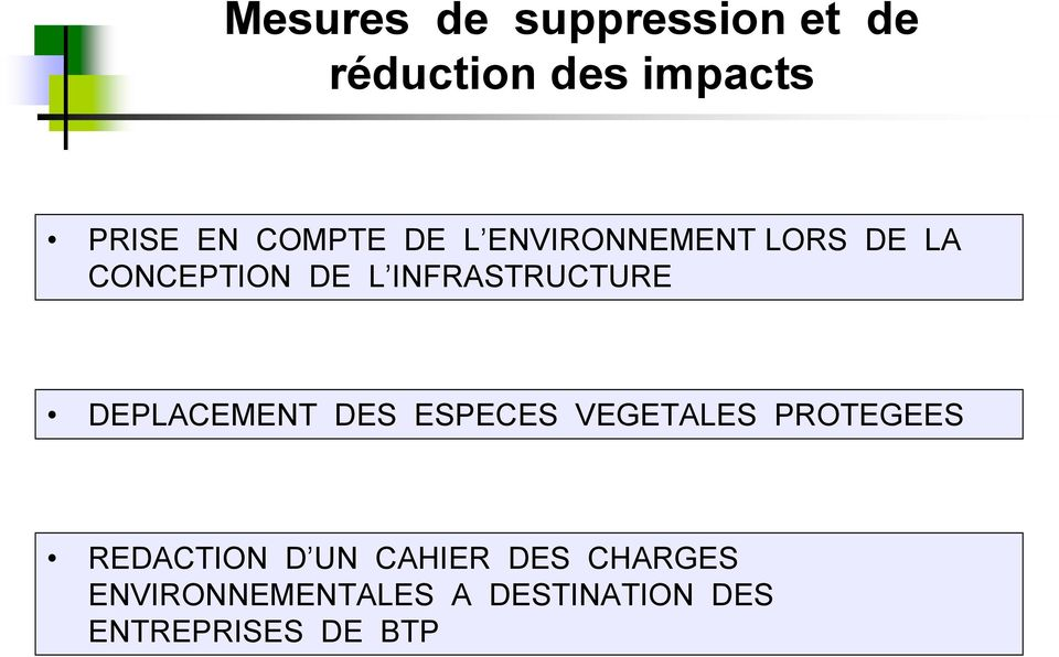 INFRASTRUCTURE DEPLACEMENT DES ESPECES VEGETALES PROTEGEES