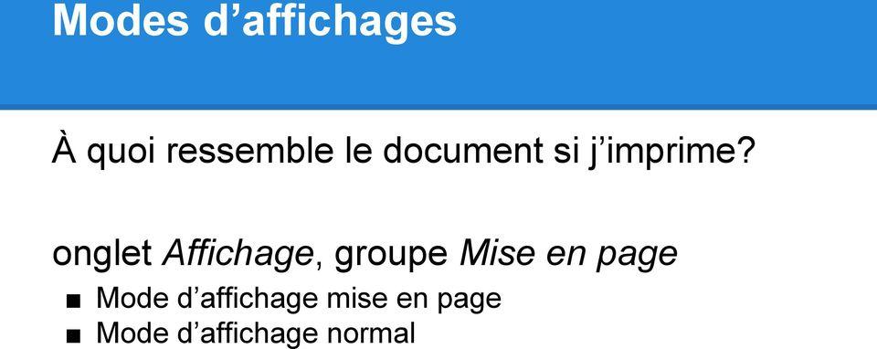 onglet Affichage, groupe Mise en page