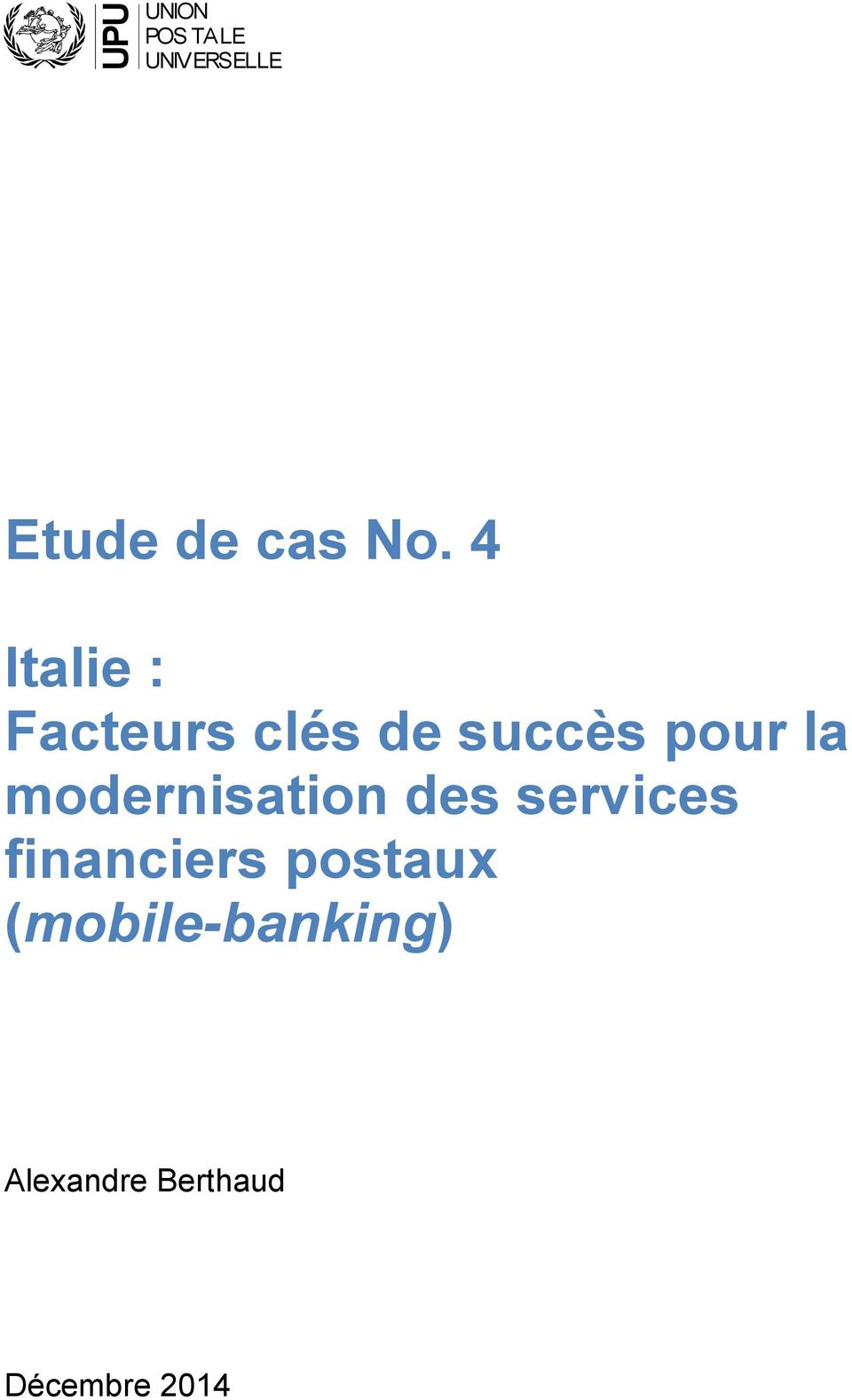 modernisation des services financiers postaux